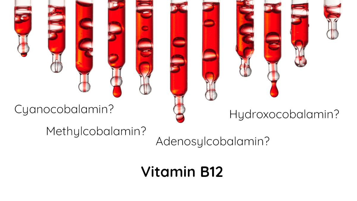 Die vier Vitamin B12 Formen in Nahrungsergänzungsmitteln